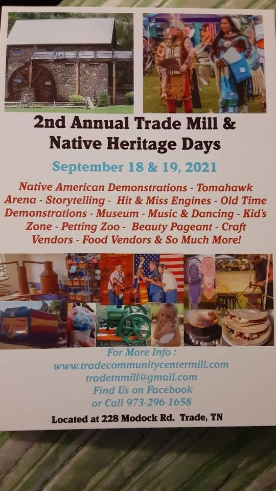 2nd Annual Trade Mill & Native Heritage Days